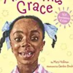 Nonfiction Books For Kids - Amazing Grace by Mary Hoffman