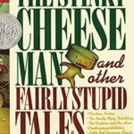 Nonfiction Books Fro kids - The Stinky Cheese Man by Jon Scieszka