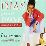 Nonfiction books for kids - Marley Dias Gets It Done by Marley Dias