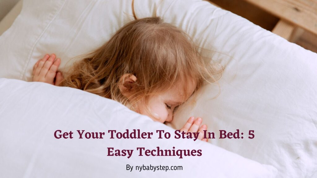 get your toddler to stay in bed